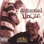 Allfrumthai - Uncut