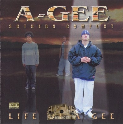 A-Gee - Suthern Comfort Life Of A Gee