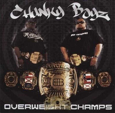 Chunky Boyz - Overweight Champs