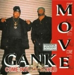 Gank Move - Come Into My World