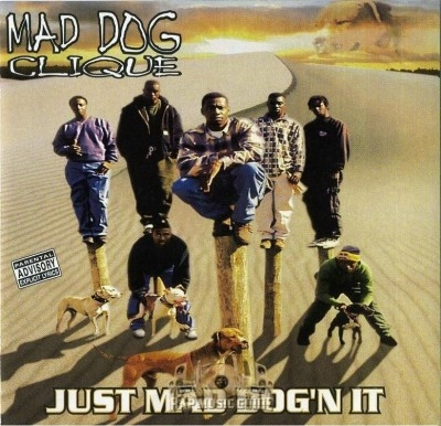 Mad Dog Clique - Just Mad Dog'n It