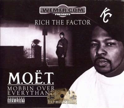 Rich The Factor - M.O.E.T. Mobbin Over Everythang