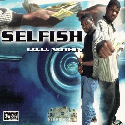 Selfish - I.O.U. Nothin'