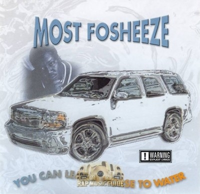 Most Fosheeze - You Can Lead A Horse To Water