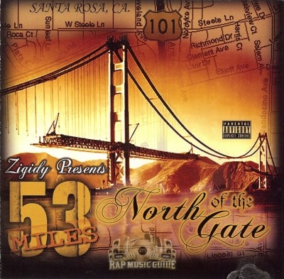 Zigidy Presents - 53 Miles North Of The Gate