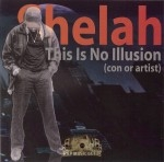 Shelah - This Is No Illusion (Con Or Artist)