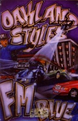 FM Blue - Oakland Styles