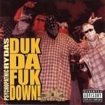 Psychopathic Rydas - Duk Da Fuk Down!