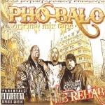 Pho Balo - The Rehab