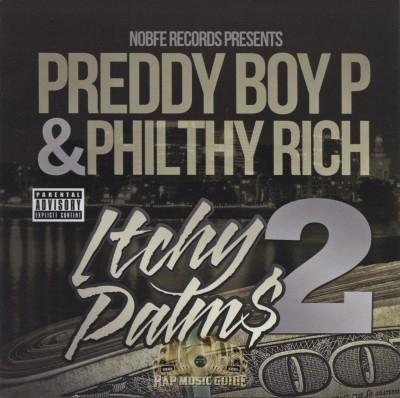 Preddy Boy P & Philthy Rich - Itchy Palm$ 2