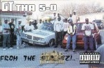 GT Tha 5-0 - From The Streetz