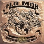 Flo Mob - What You Know About That Wood