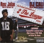 Renz Julian - 2 The League Mixtape
