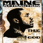 Maine Attraction - Thug4God