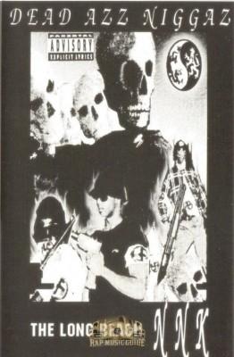 The Long Beach NNK - Dead Azz Niggaz