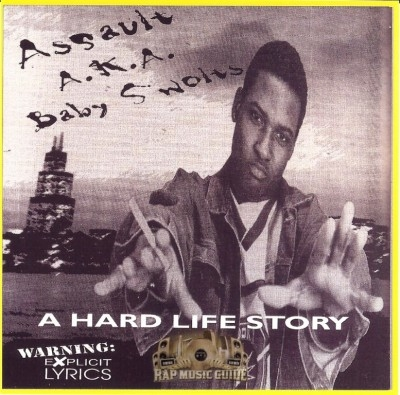 Assault A.K.A Baby Swolts - A Hard Life Story