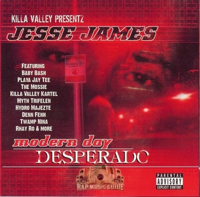 Jesse James - Modern Day Desperado