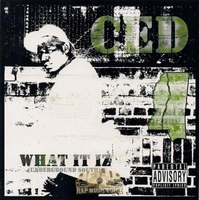 Ced - What It Iz Mississippi