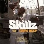 Skillz - Crew Deep