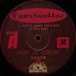 FunxSoulJaz - Keep It Comin'
