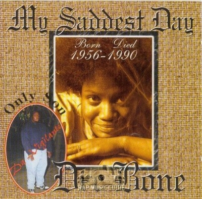 Dre Bone - My Saddest Day