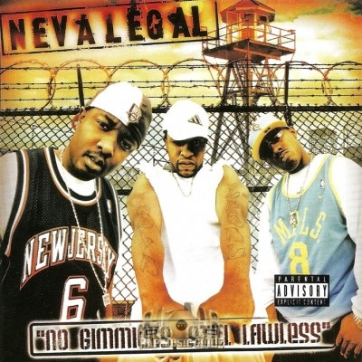 Neva Legal - No Gimmicks, Still Lawless