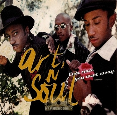 Art N' Soul - Ever Since You Went Away