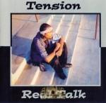 Tension - Real Talk