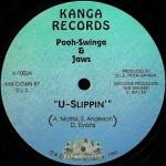 Pooh-Swinga & Jaws - U-Slippin