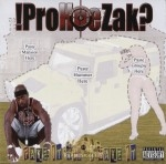 !ProHoeZak? - Fake It Til' I Make It
