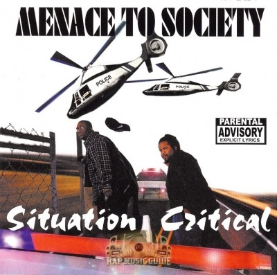 Menace To Society - Situation Critical