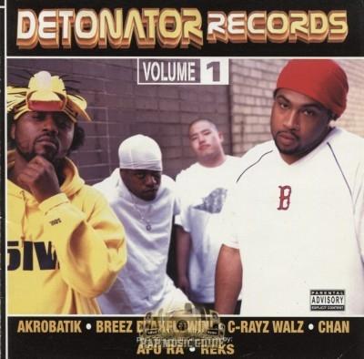 Akrobatik, Breez Evahflowin', C-Rayz Walz, Chan - Detonator Records Volume 1