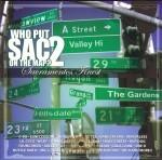 Who Put Sac On The Map? - Who Put Sac On The Map? 2