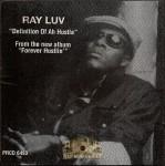 Ray Luv - Definition Of Ah Hustla