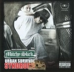 Mitchy Slick - Urban Survival Syndrome