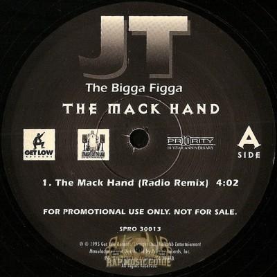 JT The Bigga Figga - The Mack Hand