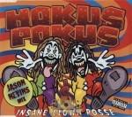 Insane Clown Posse - Hokus Pokus
