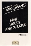Too Short - Raw, Uncut & X-Rated