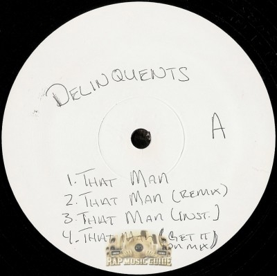 Delinquents - That Man Remix / Delinquents Are Back / Doing It Live