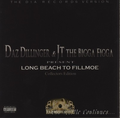 Daz Dillinger & JT The Bigga Figga - Long Beach 2 Fillmoe (Collectors Edition)