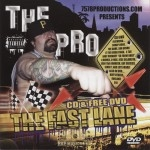 The Pro - The Fast Lane