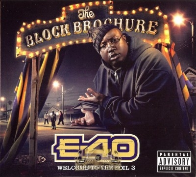 E-40 - The Block Brochure: Welcome To The Soil 3