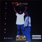 Syphur - Big Six 2 Da Board