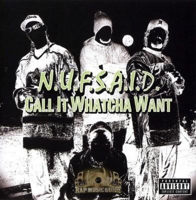 N.U.F.S.A.I.D. - Call It Whatcha Want