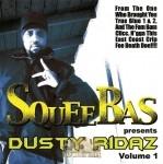 Squee Bas - Dusty Ridaz Volume 1