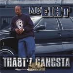 MC Eiht - Tha8t'z Gangsta