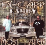 In-Capp Family - Most Hated