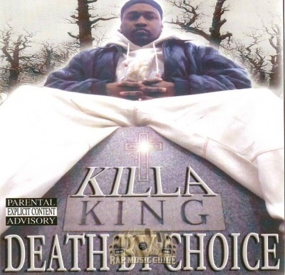Killa King - Death By Choice