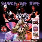 The Tri-5 Family - Shake The Dice