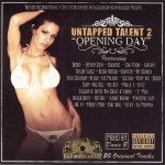 Untapped Talent 2 - Opening Day